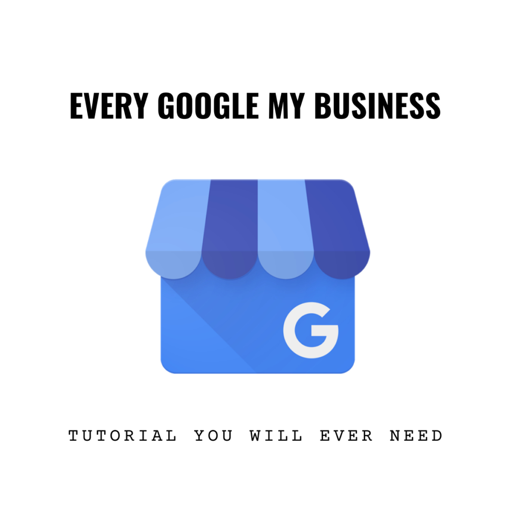 Every Google My Business Tutorial You Will Ever Need | Royal LaKill Inc.